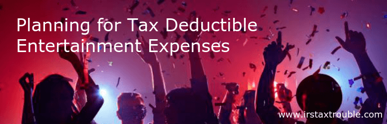 Planning for Tax Deductible Entertainment Expenses - Houston