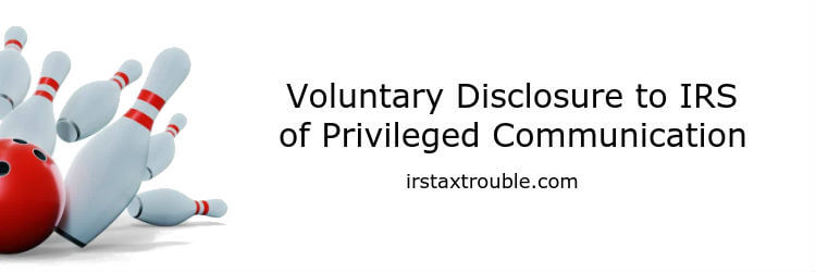 houston tax attorney client privilege